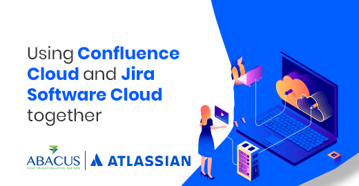 Using Confluence Cloud and Jira Software Cloud together